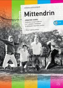 Mittendrin - udžbenik i radna sveska iz nemačkog jezika za prvi razred gimnazije