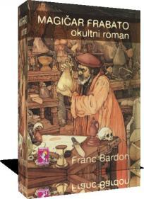 Magičar Frabato - okultni roman