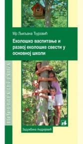 Ekološko vaspitanje i razvoj ekološke svesti u osnovnoj školi