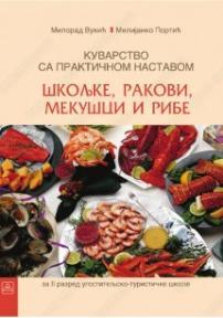 Kuvarstvo sa praktičnom nastavom, 3. modul: rakovi, mekušci i ribe za 2. razred