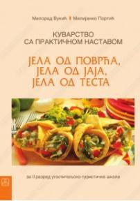 Kuvarstvo sa praktičnom nastavom, 2. modul: jela od povrća, jela od jaja, jela od testa