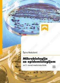 Mikrobiologija sa epidemiologijom - za drugi razred medicinske škole