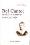 Bel canto - teorijski i praktični metod pevanja