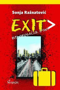 Exit - biti drugačiji, ipak!