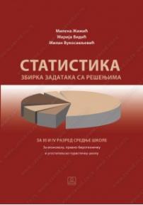 Statistika - zbirka zadataka sa rešenjima za treći i četvrti razred