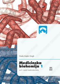 Medicinska biohemija 1 - za treći razred medicinske škole