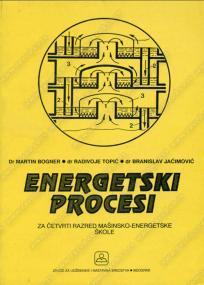 Energetski procesi za četvrti razred mašinsko-energetske škole