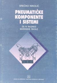 Pneumatske komponente i sistemi za tehničara hidraulike i pneumatike