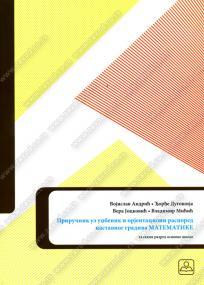 Priručnik za nastavnike uz udžbenik matematike i orijentacioni raspored nastave