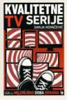 Kvalitetne TV serije - Milenijsko doba ekrana
