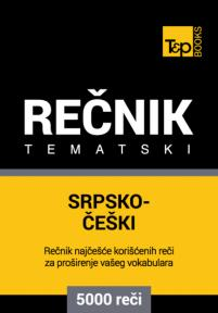 Srpsko-češki tematski rečnik - 5000 korisnih reči