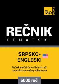 Srpsko-engleski (američki) tematski rečnik - 5000 korisnih reči