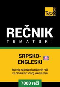 Srpsko-engleski (britanski) tematski rečnik - 7000 korisnih reči