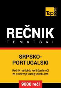 Srpsko-portugalski tematski rečnik - 9000 korisnih reči
