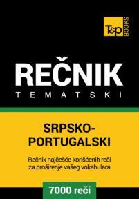 Srpsko-portugalski tematski rečnik - 7000 korisnih reči