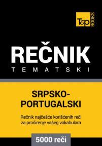 Srpsko-portugalski tematski rečnik - 5000 korisnih reči