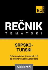 Srpsko-turski tematski rečnik - 5000 korisnih reči