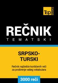 Srpsko-turski tematski rečnik - 3000 korisnih reči
