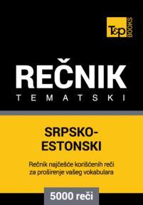 Srpsko-estonski tematski rečnik - 5000 korisnih reči