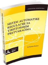 Sistem automatske regulacije sa tiristorskim pretvaračima