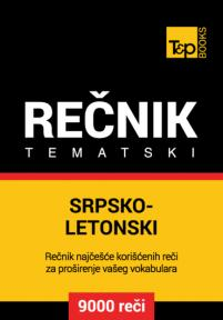 Srpsko-letonski tematski rečnik - 9000 korisnih reči