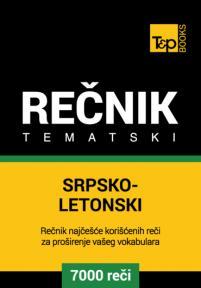 Srpsko-letonski tematski rečnik - 7000 korisnih reči