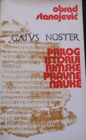 Gaivs Noster - prilog istoriji rimske pravne nauke