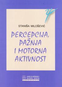 Percepcija, pažnja i motorna aktivnost - saobraćajna psihologija