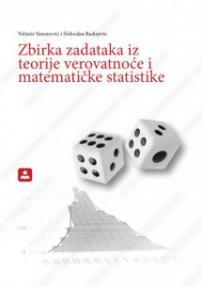 Zbirka zadataka iz teorije verovatnoće i matematičke statistike