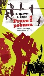 Pravo na pobunu - uvod u anatomiju građanskog otpora