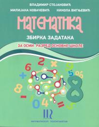 Matematika - zbirka zadataka za 8. razred osnovne škole