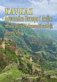 Kavkaz poveznica Evrope i Azije - etnički, politički i ekonomski sadržaji; interesi Srb