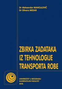 Zbirka zadataka iz tehnologije transporta robe