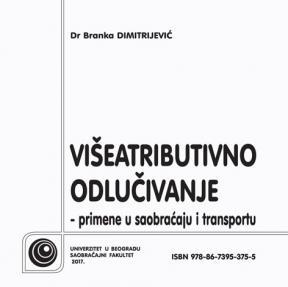 Višeatributivno odlučivanje - primene u saobraćaju i transportu