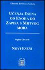Učenje Esena od Enoha do Zapisa s Mrtvog mora/Novi Eseni