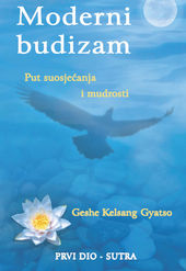 Moderni budizam - put suosjećanja i mudrosti - prvi dio - sutra