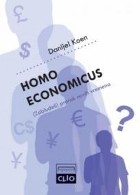 Homo economicus - (zabludeli) prorok novih vremena