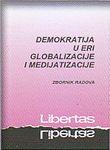 Demokratija u eri globalizacije i medijatizacije