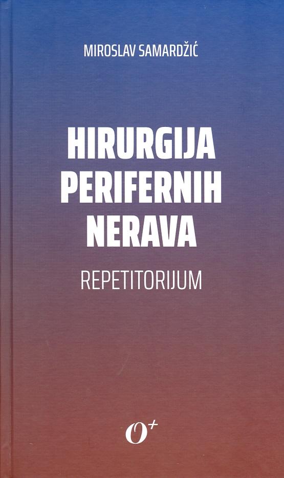 Hirurgija perifernih nerava - savremeni stavovi