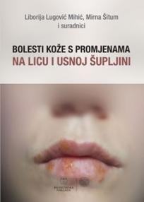 Bolesti kože s promjenama na licu i usnoj šupljini