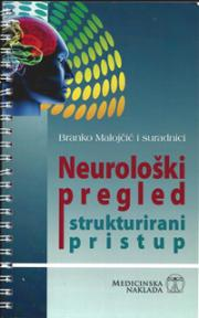 Neurološki pregled - strukturirani pristup