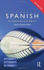 Colloquial Spanish The Complete Course for Beginners