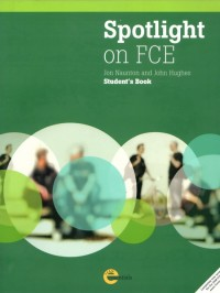 Spotlight on FCE - SB+MyFCE Online Pack