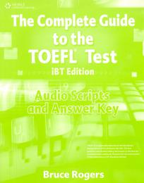 The Complete Guide to the TOEFL Test - Answer Key