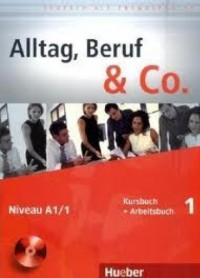 Alltag, Beruf & Co. - 1 KB + AB