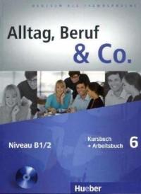 Alltag, Beruf & Co. - 6 KB + AB