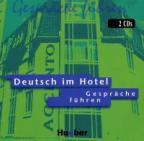 Deutsch im Hotel - Gespräche führen - CDs