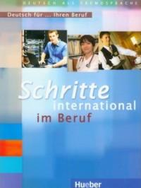 Schritte International Im Beruf - Deutsch Für Ihren Beruf