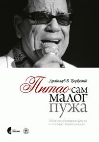 Pitao sam malog puža - moja sociološka priča o Šabanu Bajramoviću