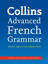 Collins Advanced French Grammar